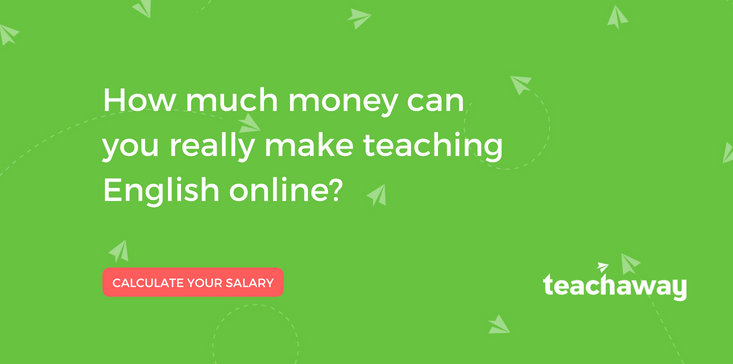 This calculator shows how much you can earn teaching English online